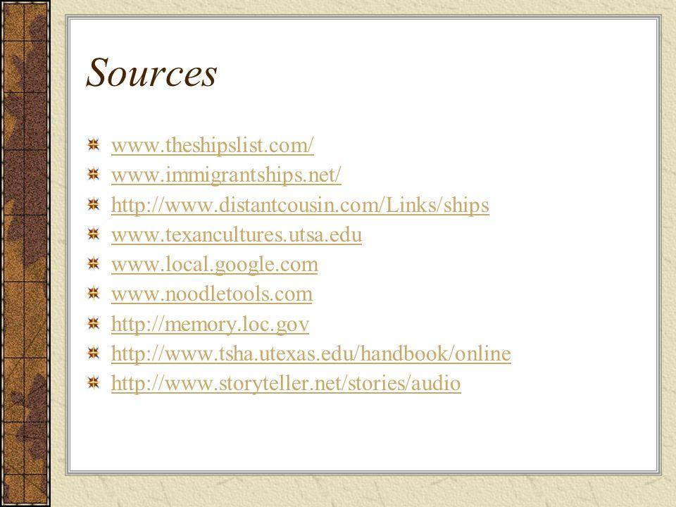Sources www.theshipslist.com/ www.immigrantships.net/