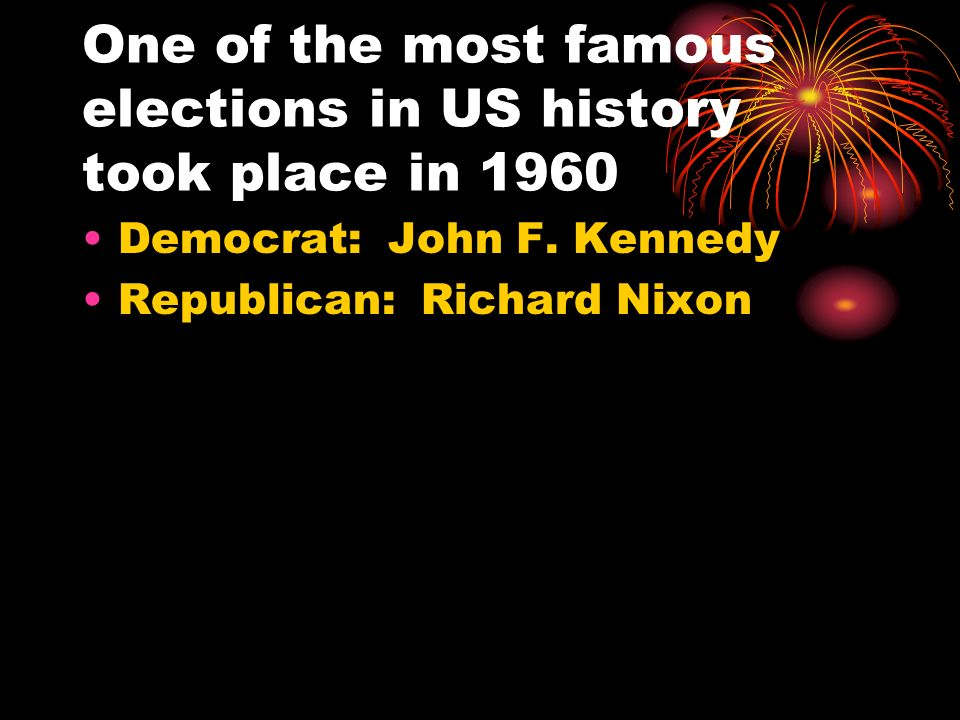 One of the most famous elections in US history took place in 1960