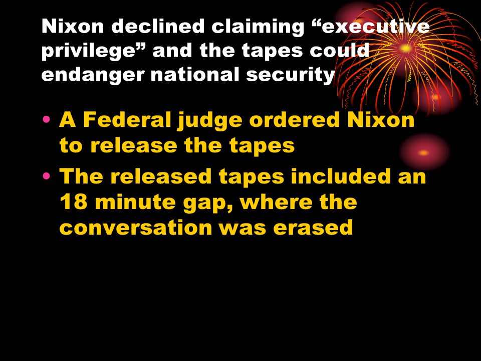 A Federal judge ordered Nixon to release the tapes