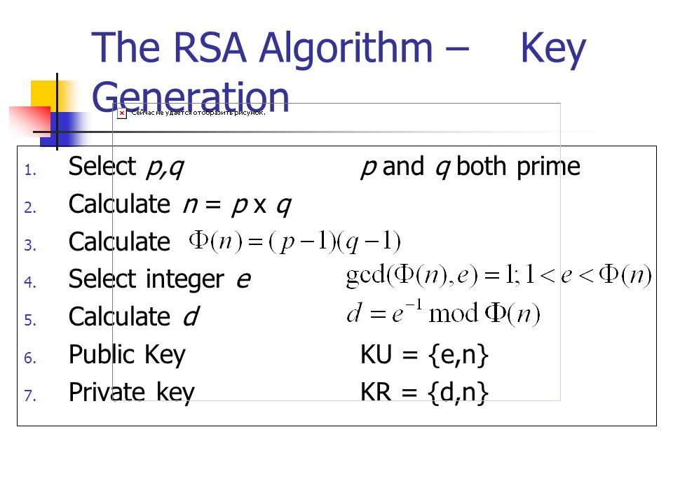 The RSA Algorithm – Key Generation