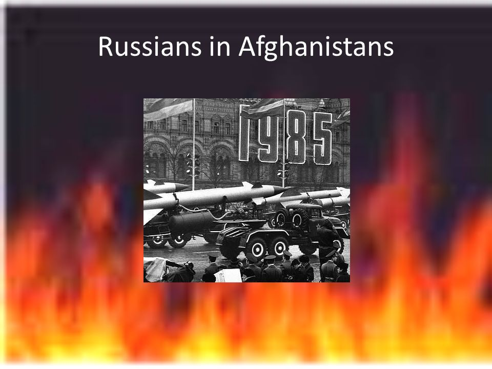 Russians in Afghanistans