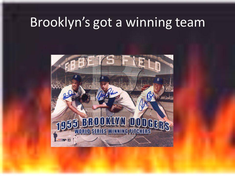 Brooklyn's got a winning team