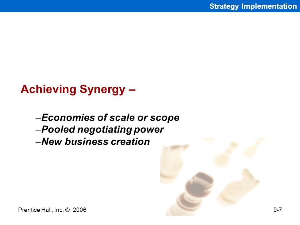 Achieving Synergy – Economies of scale or scope