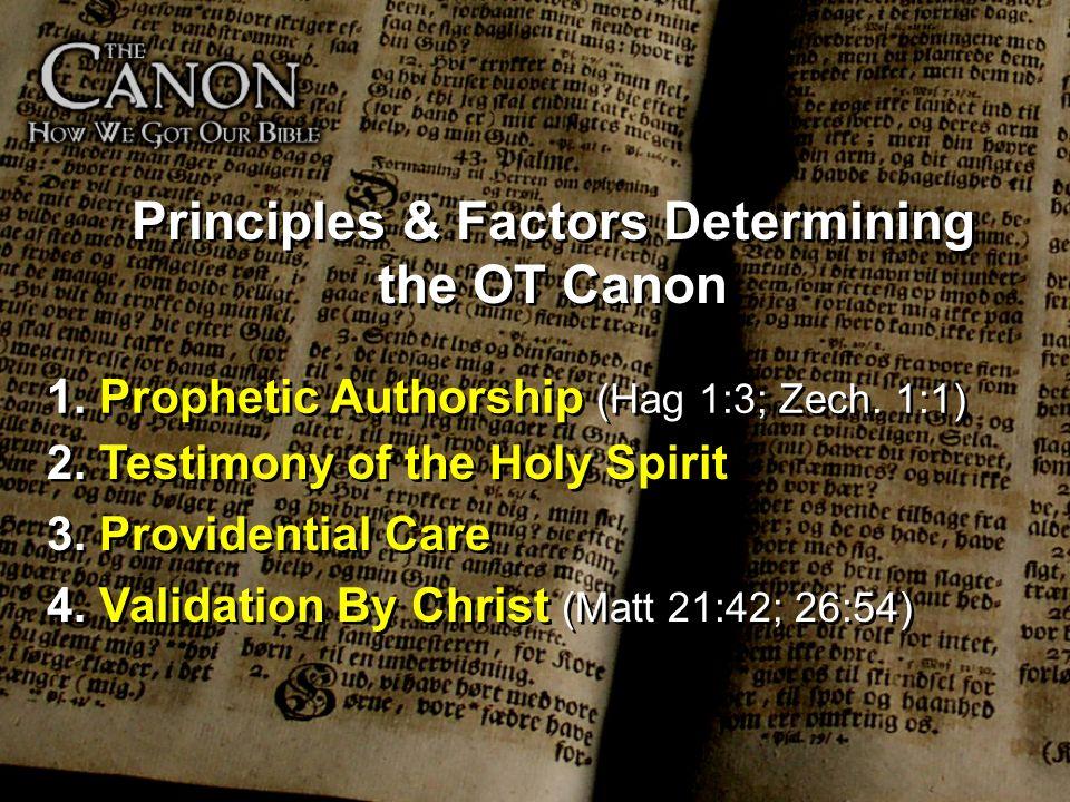 Principles & Factors Determining the OT Canon