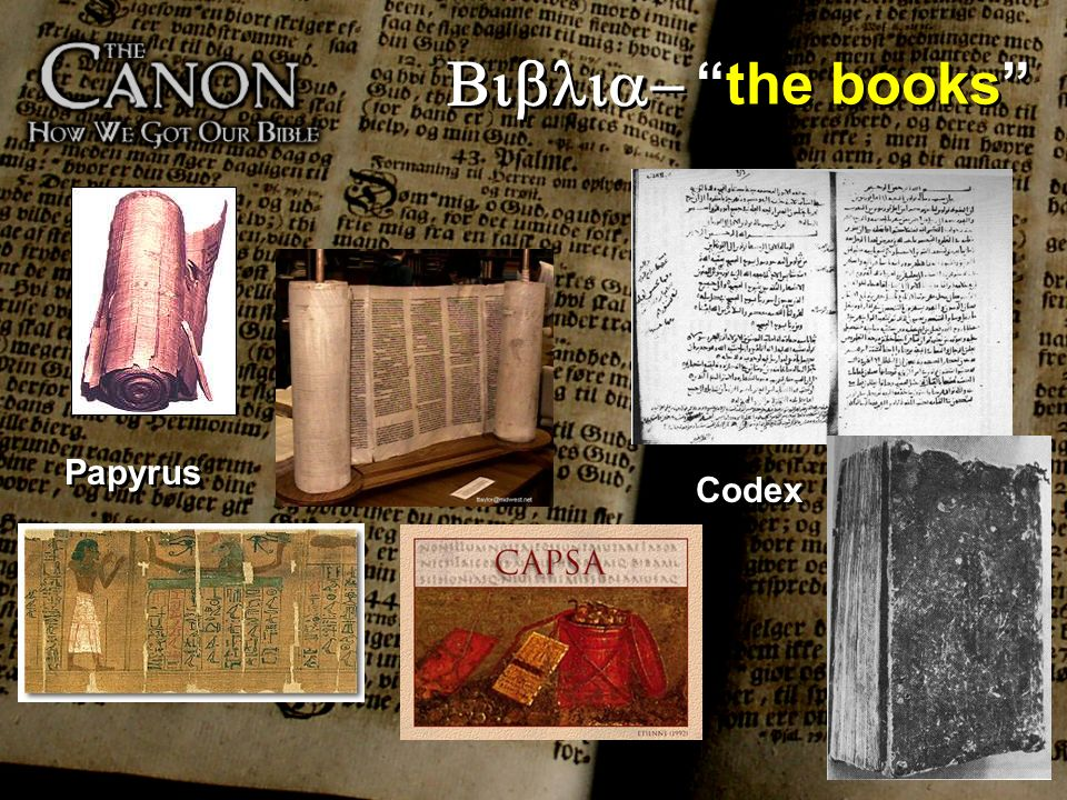 Biblia- the books Papyrus Codex