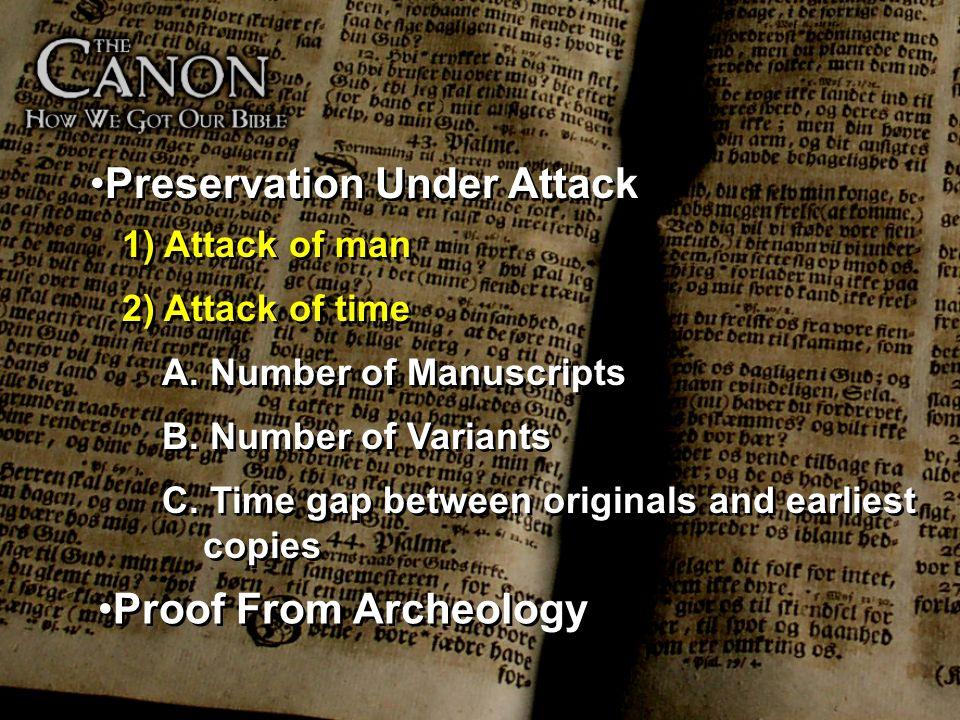 Preservation Under Attack
