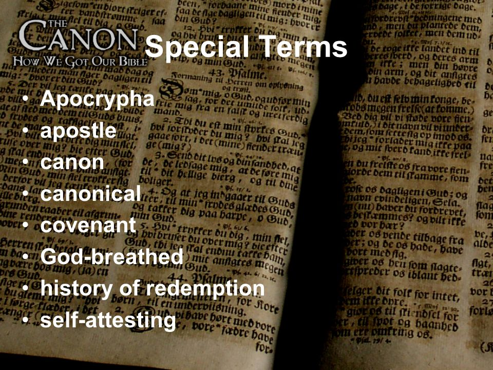 Special Terms Apocrypha apostle canon canonical covenant God-breathed