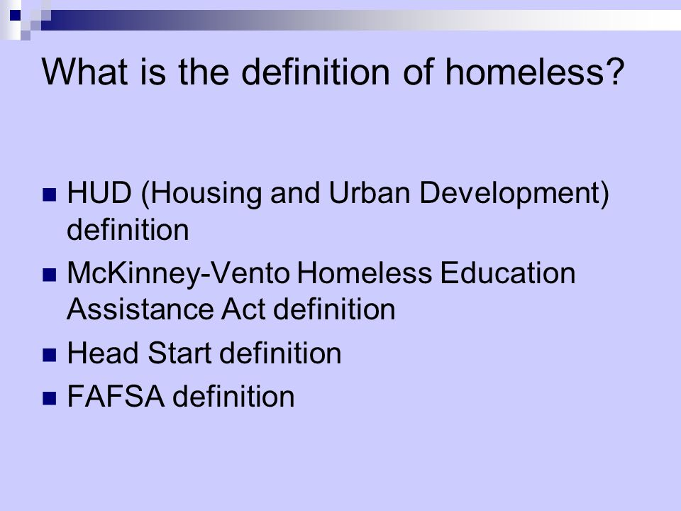 What is the definition of homeless
