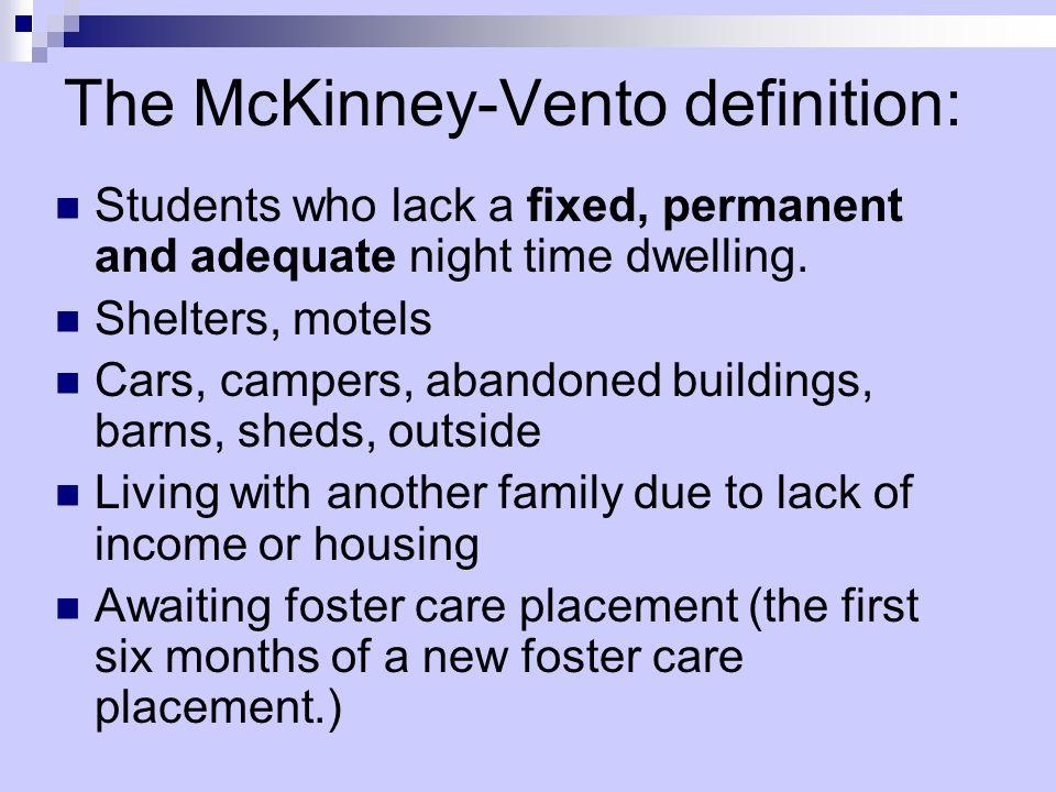 The McKinney-Vento definition: