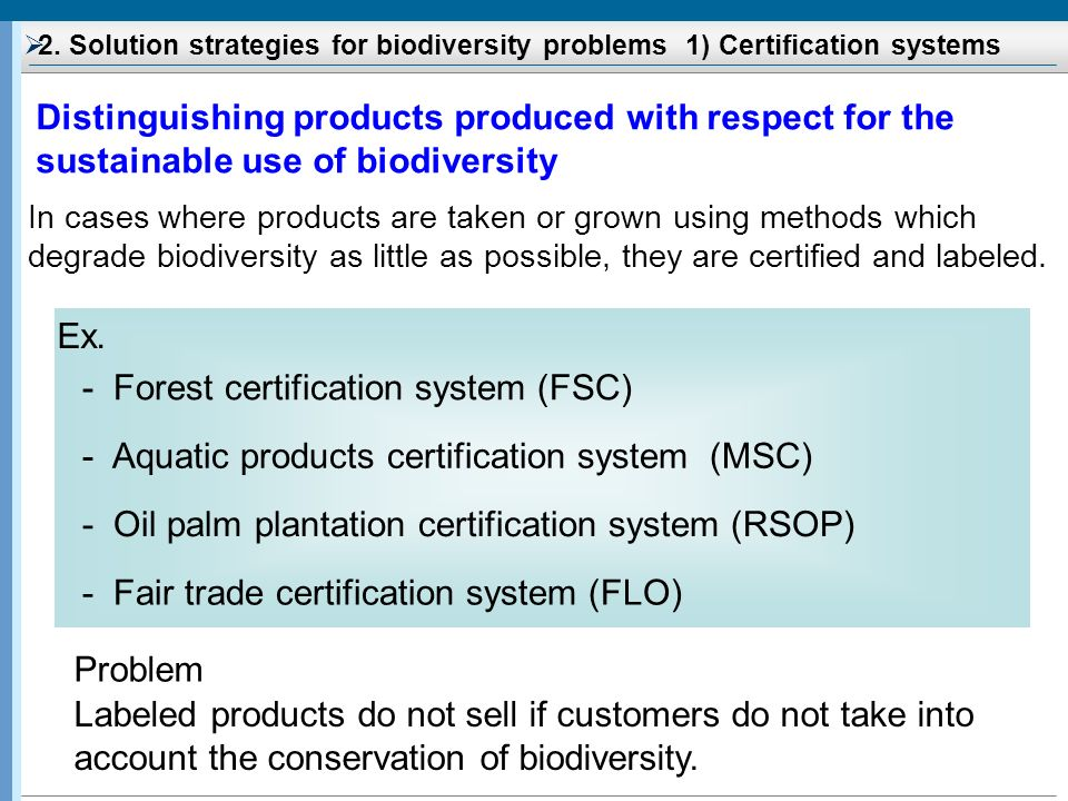 - Forest certification system (FSC)