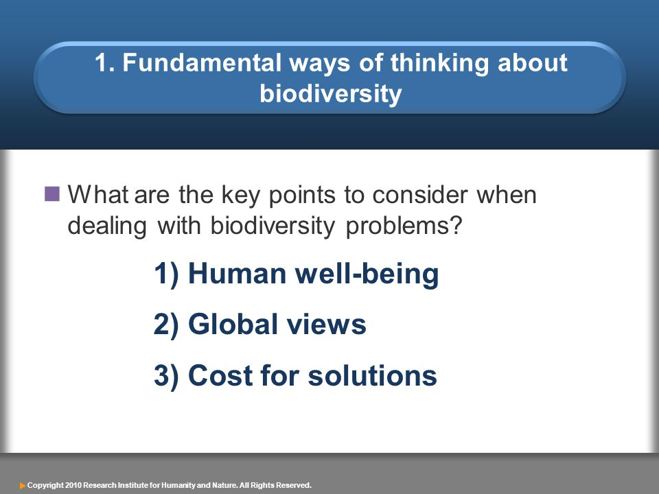 1. Fundamental ways of thinking about biodiversity