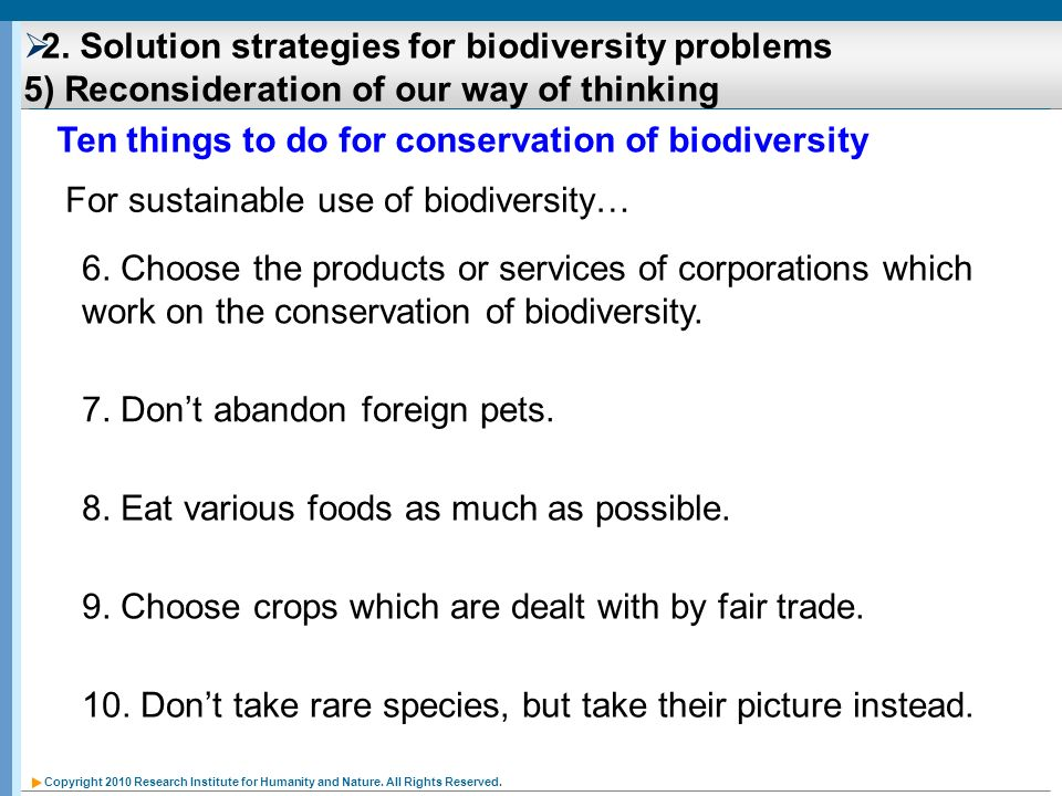 Ten things to do for conservation of biodiversity
