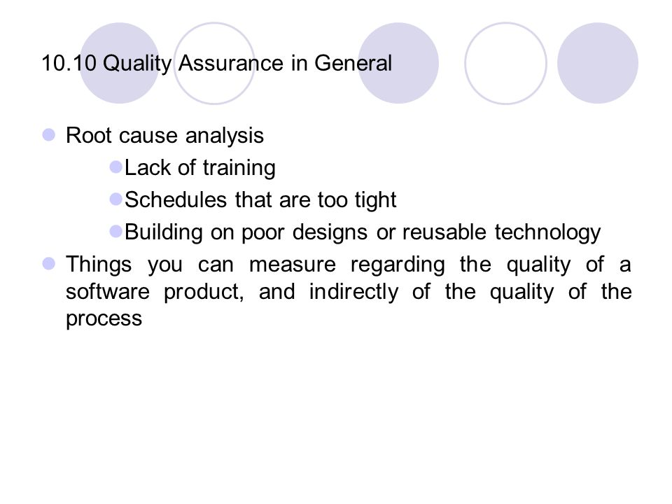 10.10 Quality Assurance in General