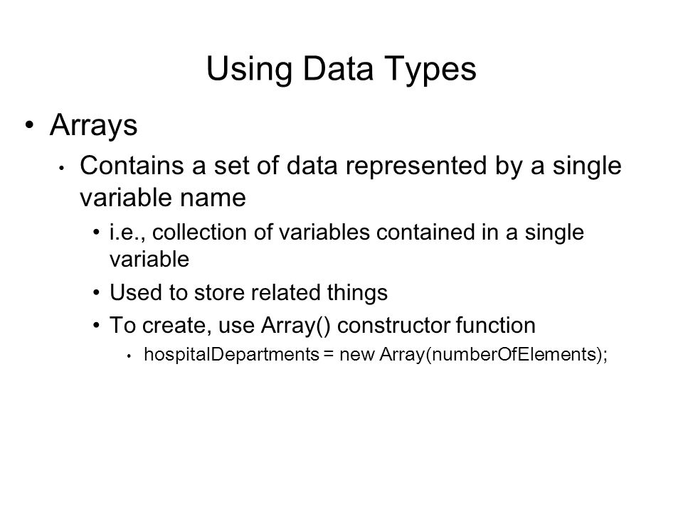 Using Data Types Arrays