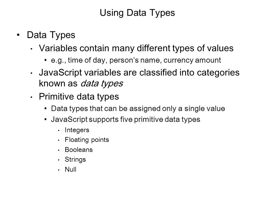 Using Data Types Data Types