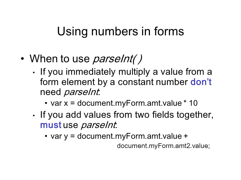 Using numbers in forms When to use parseInt( )