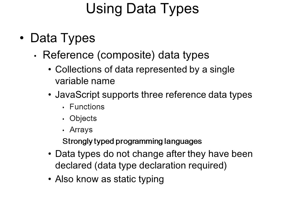 Using Data Types Data Types Reference (composite) data types