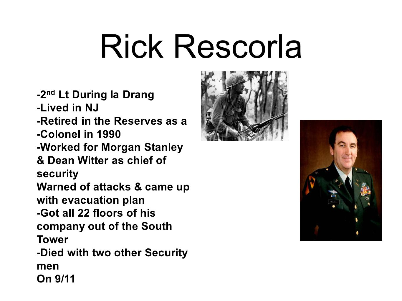 Rick Rescorla -2nd Lt During Ia Drang -Lived in NJ