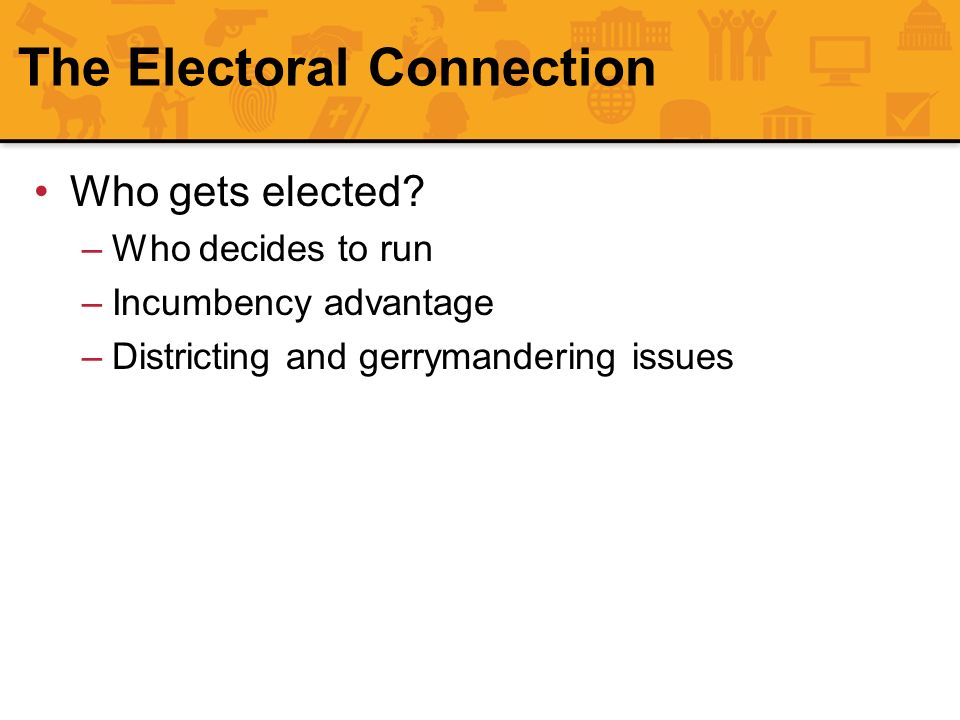 The Electoral Connection