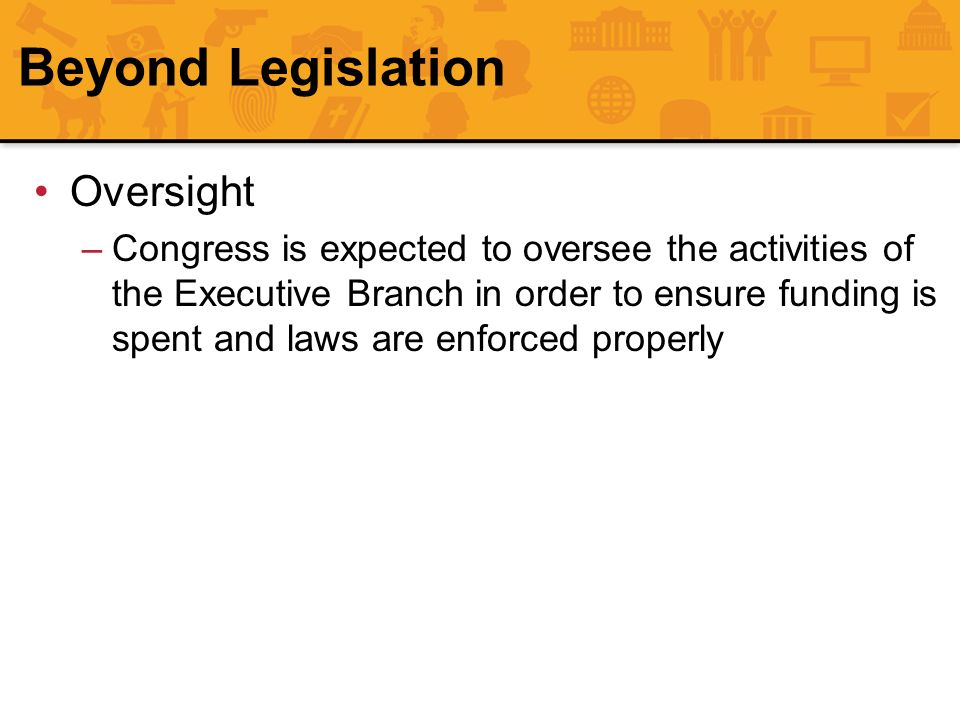 Beyond Legislation Oversight