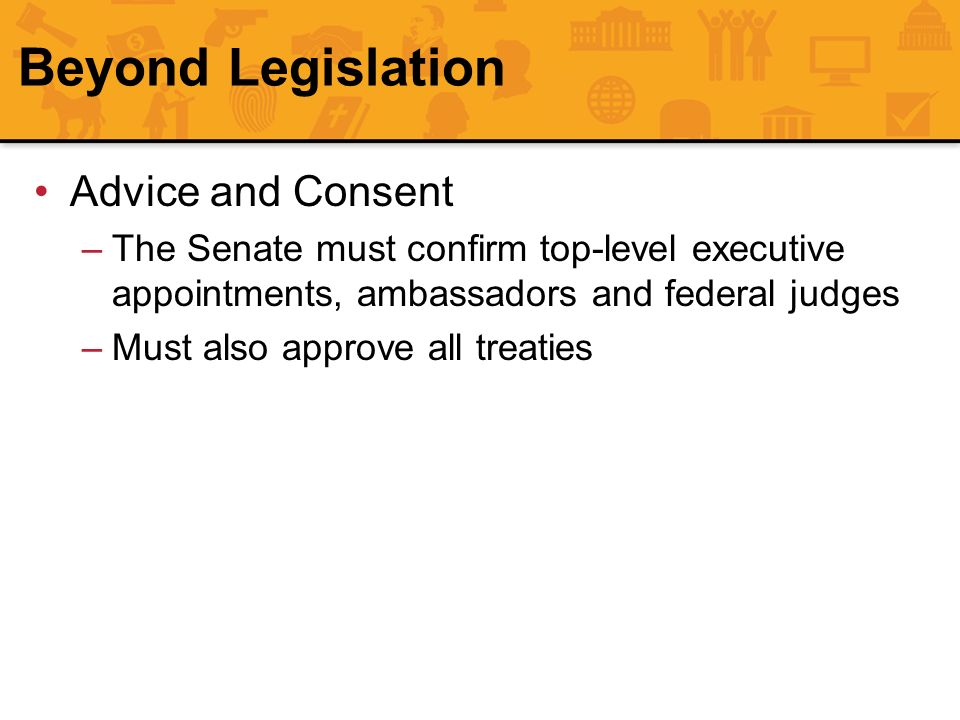 Beyond Legislation Advice and Consent