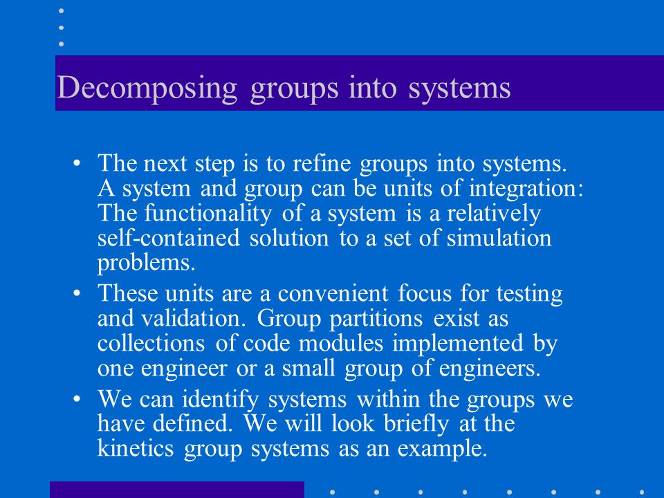 Decomposing groups into systems
