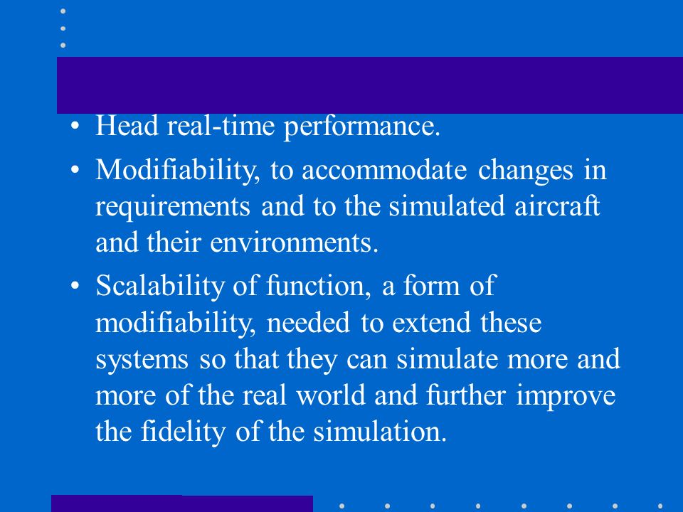Head real-time performance.