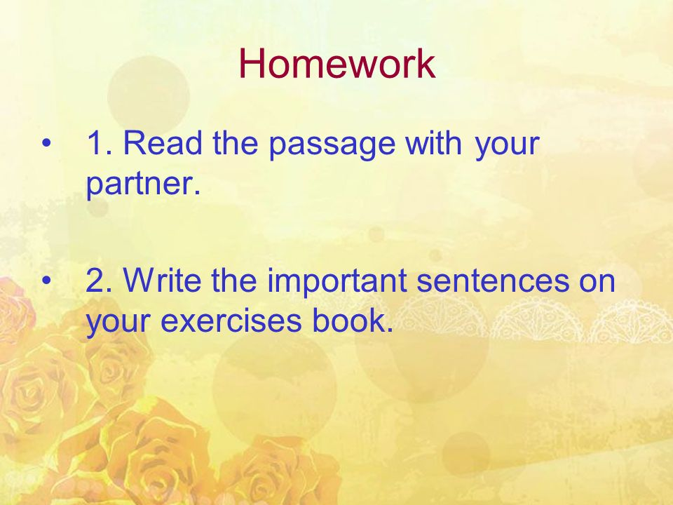 Homework 1. Read the passage with your partner.