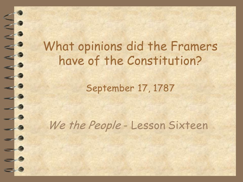 We the People - Lesson Sixteen