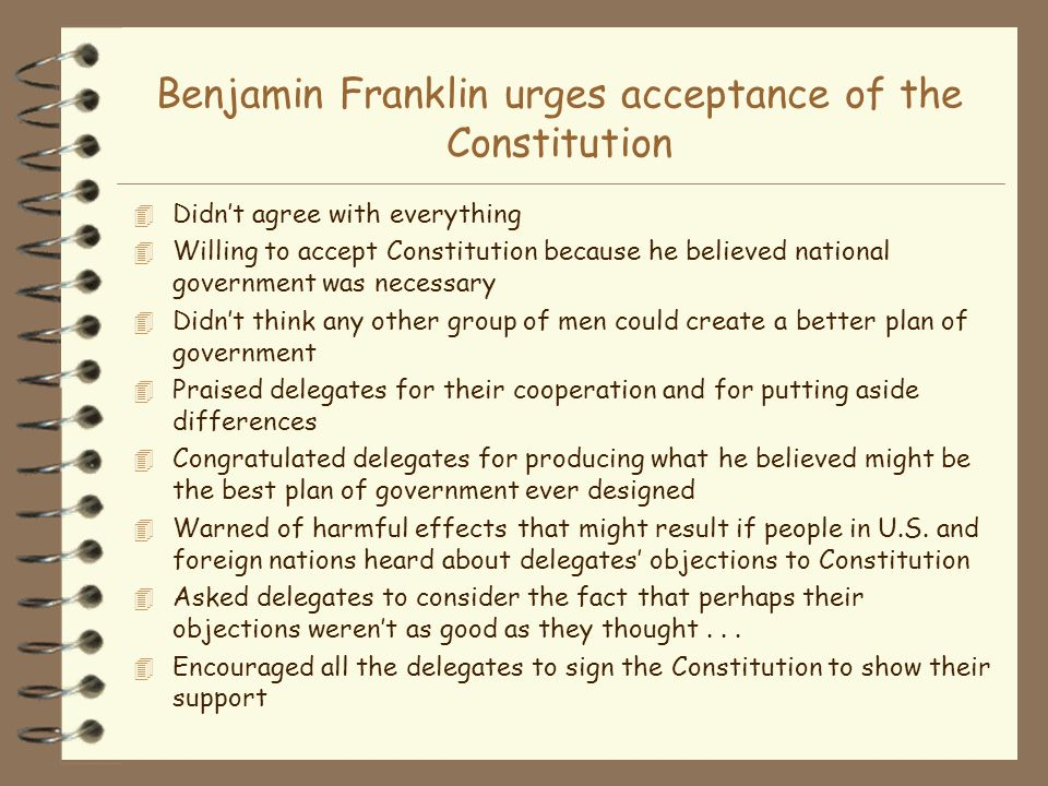 Benjamin Franklin urges acceptance of the Constitution