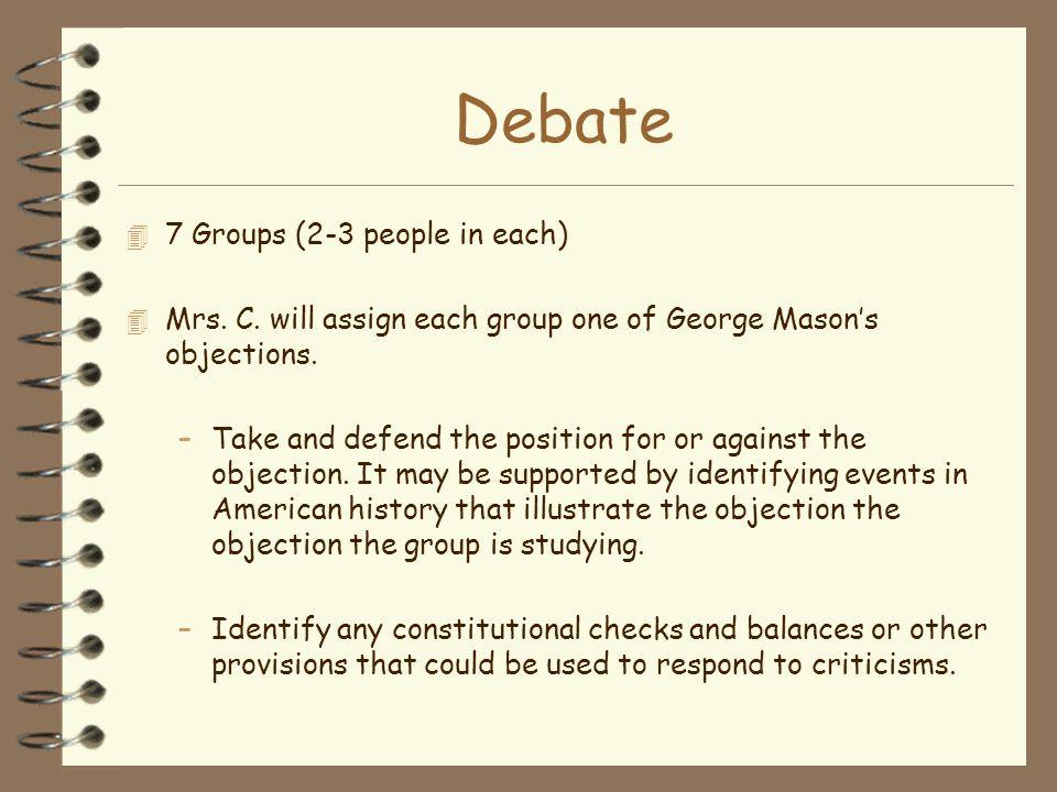 Debate 7 Groups (2-3 people in each)