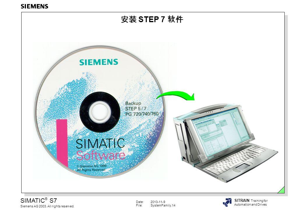 安装 STEP 7 软件 安装 1. 在 Winxx->Control Panel 中,通过选择 Add/Remove Programs 启动 Setup.exe 。 2. 选择有关安装选项。