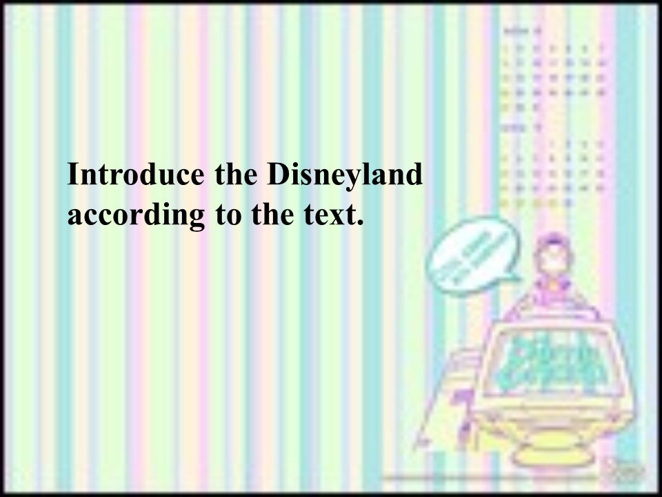 Introduce the Disneyland according to the text.