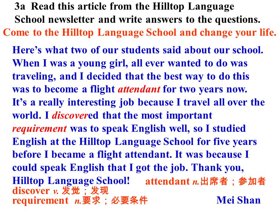 3a Read this article from the Hilltop Language School newsletter and write answers to the questions.