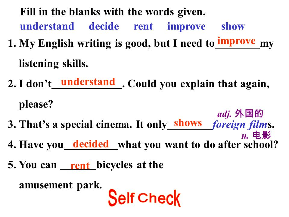 Self Check Fill in the blanks with the words given.