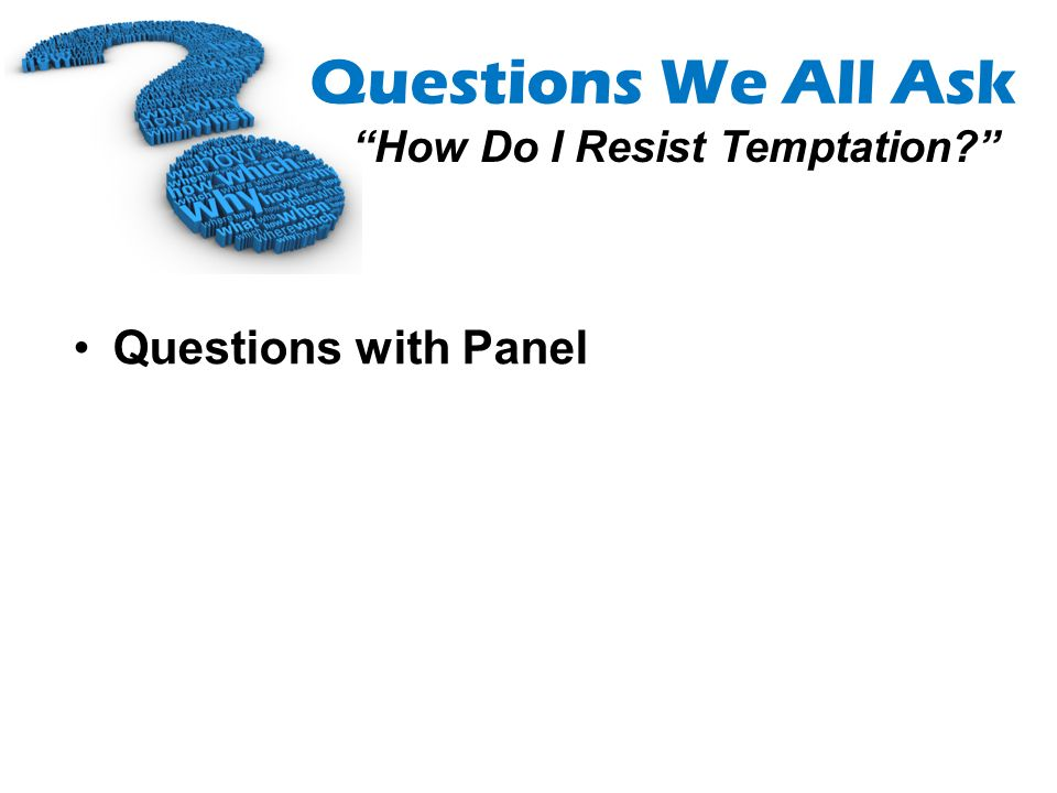 Questions with Panel