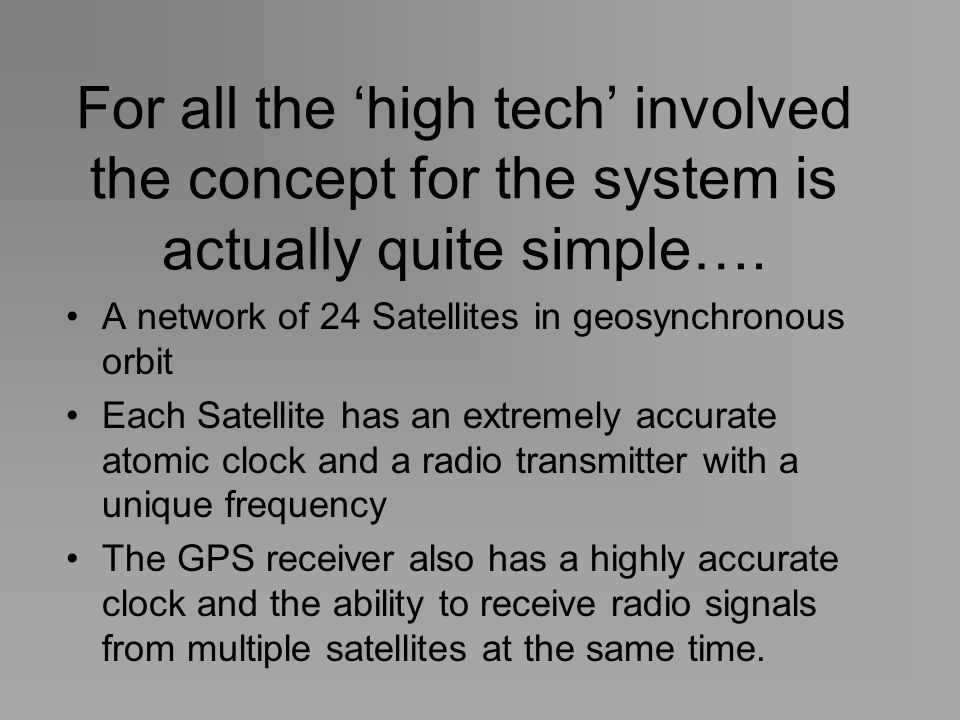 For all the 'high tech' involved the concept for the system is actually quite simple….