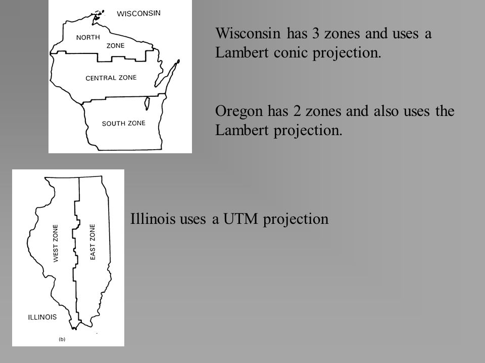 Wisconsin has 3 zones and uses a Lambert conic projection.