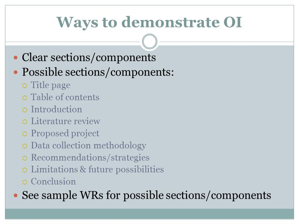 Ways to demonstrate OI Clear sections/components