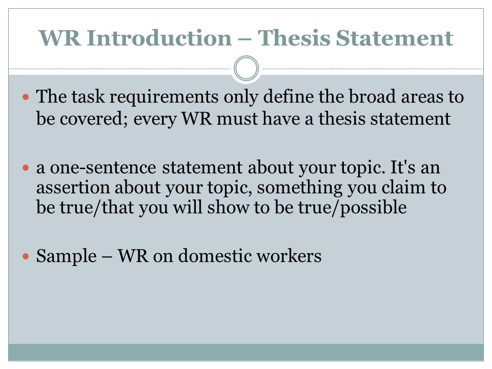 WR Introduction – Thesis Statement