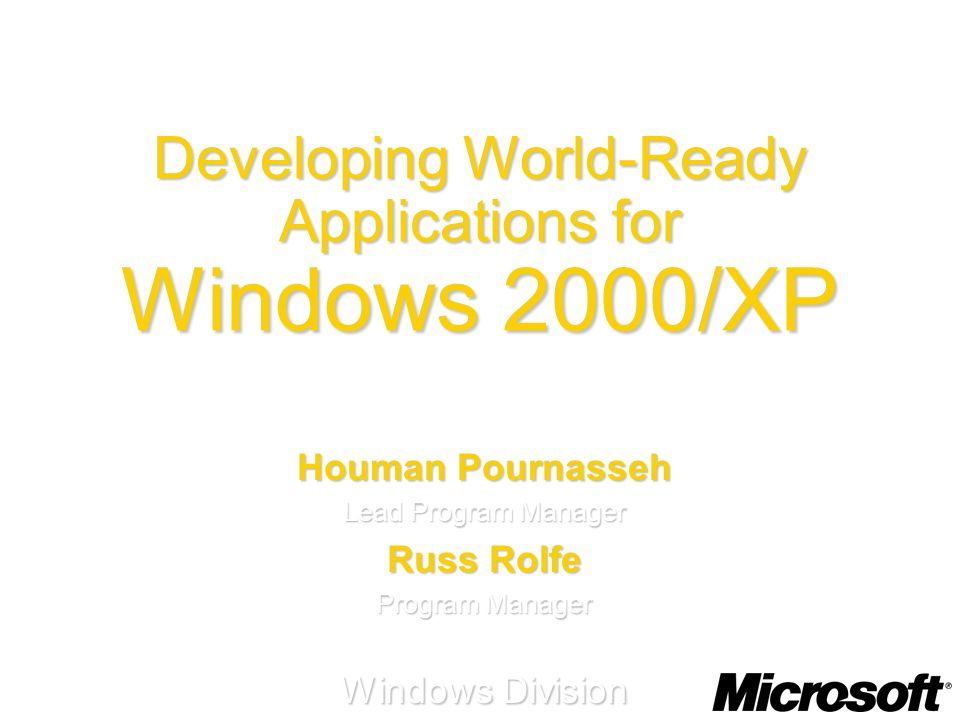 Developing World-Ready Applications for Windows 2000/XP
