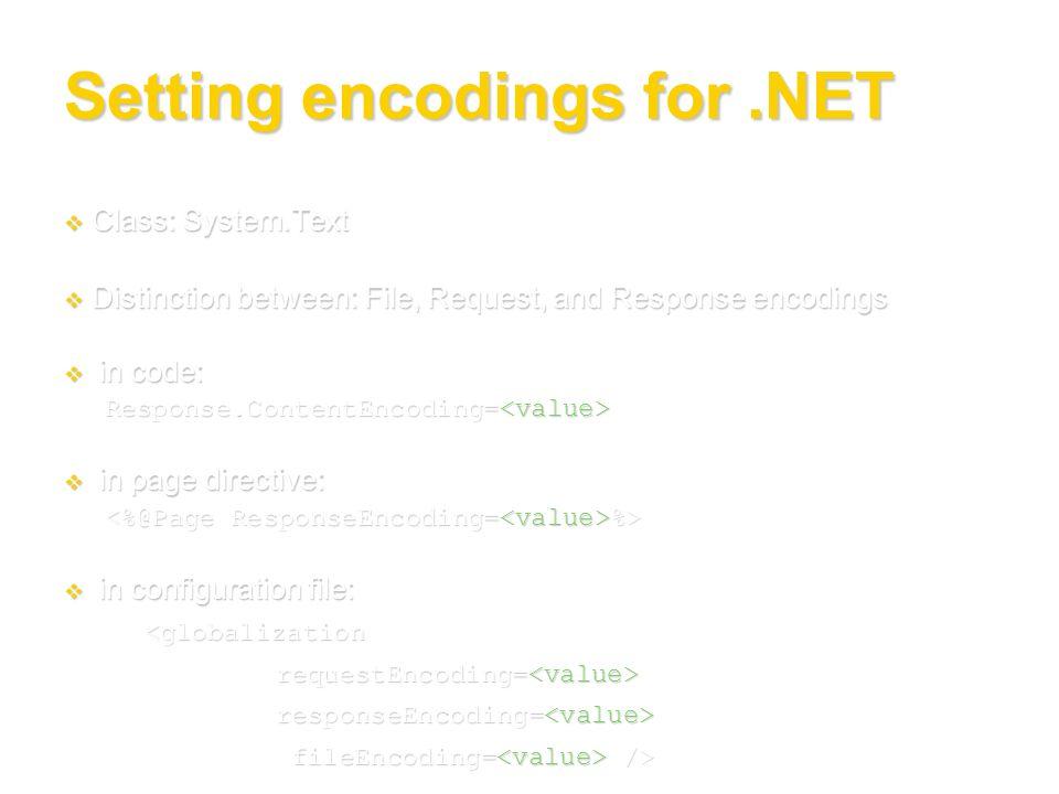 Setting encodings for .NET
