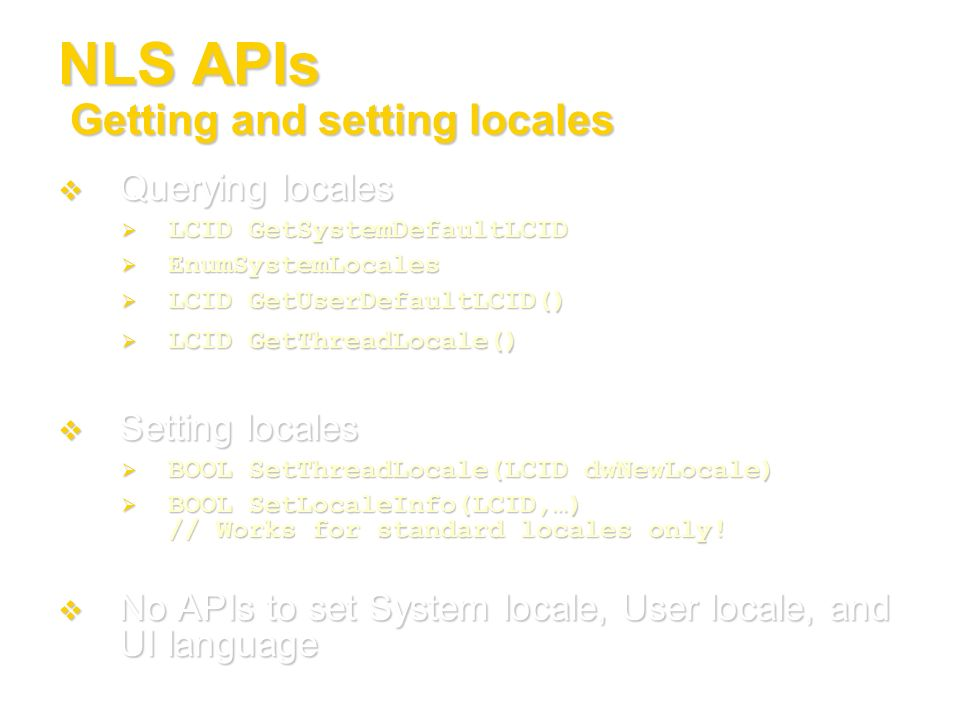 NLS APIs Getting and setting locales