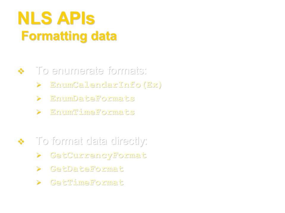 NLS APIs Formatting data