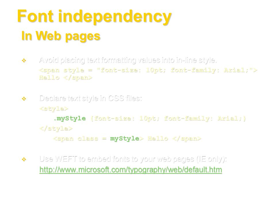 Font independency In Web pages