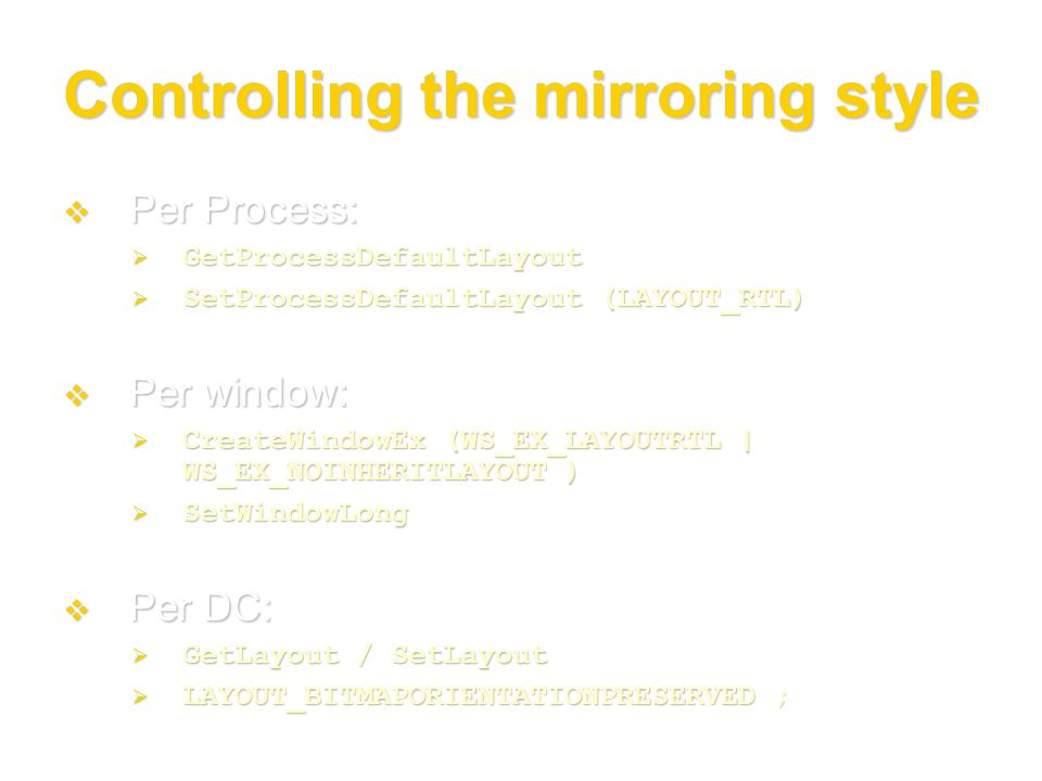 Controlling the mirroring style