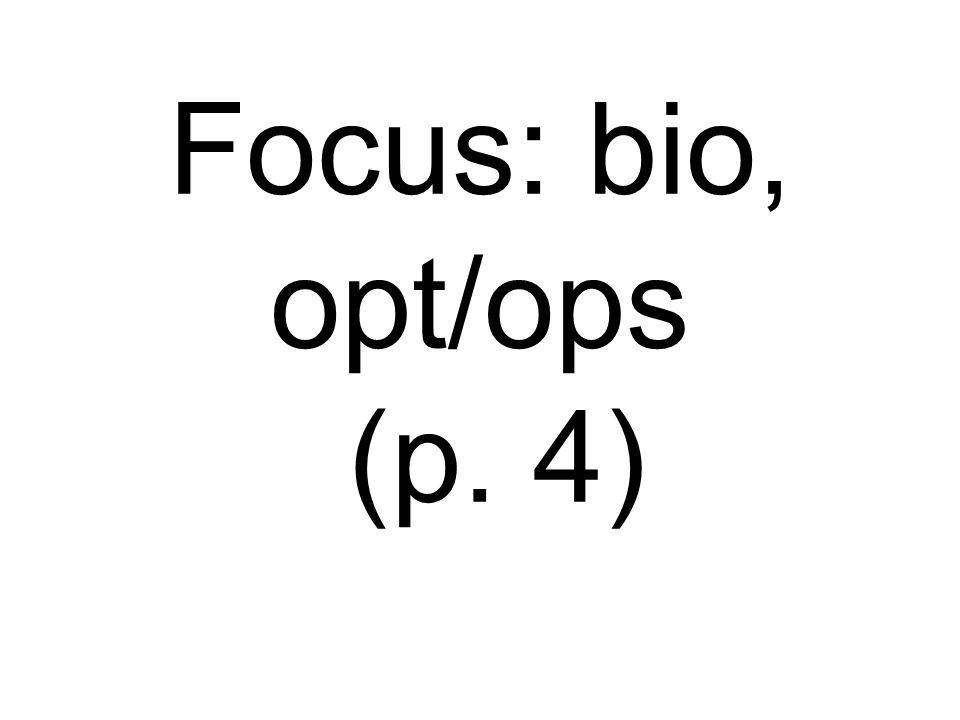 Focus: bio, opt/ops (p. 4)