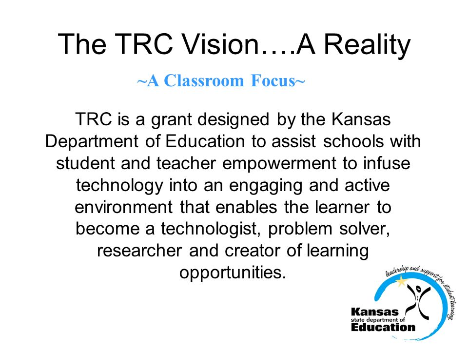 The TRC Vision….A Reality
