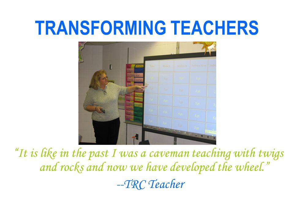 TRANSFORMING TEACHERS