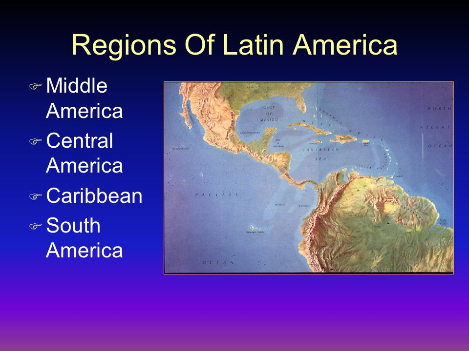 Regions Of Latin America